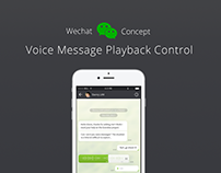 WeChat Concept: Voice Message Playback Control