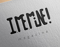 I, ME, MINE! - Magazine - LOGO