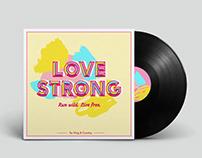 LOVE STRONG | MUSIC ALBUM