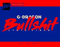 BULLSHIT LYRIC VIDEO/G-DRAGON