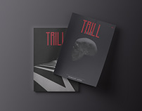 TRILL Magazine (Urban Culture - Travi$ Scott & Kosten)