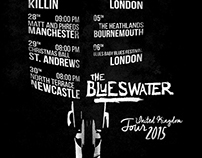 The Blueswater United Kingdom Tour 2015 (Poster)