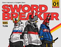 Glitch x Subjekt Zero : Swordbreaker