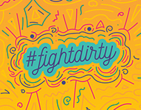 Artworks for Method - Fight Dirty Campaign