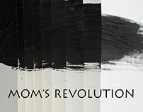 MOM's REVOLUTION