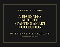A Beginners Guide to Starting An Art Collection