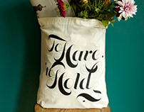 To Have & To Hold Tote