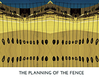 THE PLANNING OF THE FENCE