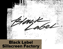 Black Label Silkscreen Factory