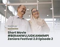 #BERANIWUJUDKANMIMPI Zeniora Festival 2.0 Episode 2