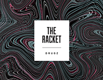 "The Racket – ""DRUGZ"" Poster"