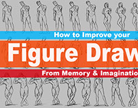 How to improve Figure Drawing from memory and Imaginati