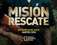 Nat Geo Channel / Misión Rescate / Keyart