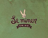 Le miner swing