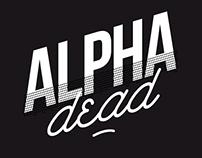 Alphadead