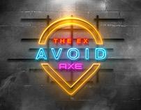 the ex avoid - axe