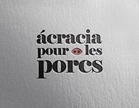 Diseño de logo y diseño web (Ácracia pour les porcs)
