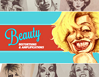 Beauty Distortions and Amplifications