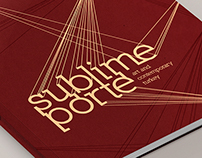 Identity/Brand Package: Sublime Porte Exhibition