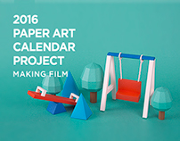 2016 Paper art calender project Making film