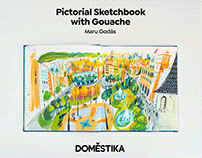 ONLINE COURSE: Pictorial Sketchbook with Gouache