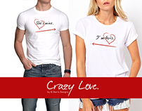 Crazy Love - Clothing Line