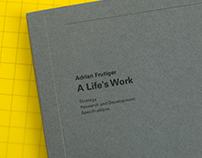 Adrian Frutiger: A Life's Work Process Book (ISTD 2016)