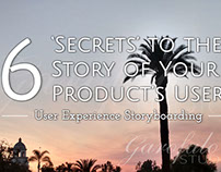 6 'Secrets' to the Story of Your Product's Users