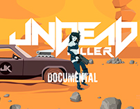 UndeaD Killer Documental Oficial