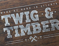 Twig & Timber