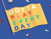 Binaposter 10 - Gotta Play Every Day