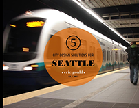5 City Design Solutions for Seattle - Presentation
