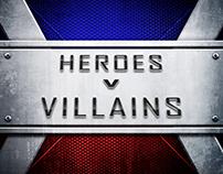 HEROES v VILLAINS