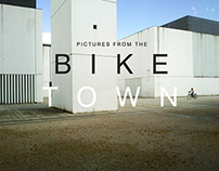 Pictures from the Bike Town