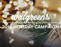 Walgreens USH 2016 Holiday Campaign - Social Media