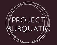 Project Subquatic
