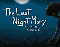 The Last NightMary, A Lenda do Cabeça de Cuia - Game