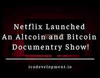 Netflix Launched Altcoin and Bitcoin Documentary Show