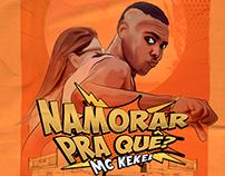 MC Kekel - Namorar Pra quê?