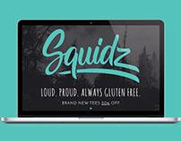 Squidz   Loud. Proud. Always Gluten Free.