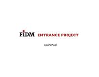 FIDM Entrance Project  2015