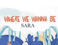 SARA - Where We Wanna Be (Official Lyric Video)