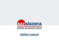 Ray Sigorta // Dijital İlanlar