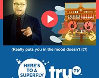 truTV: Broadcast Emails