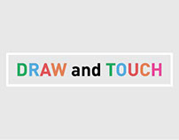 DRAW and TOUCH