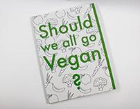 ISTD: Should we all go Vegan?