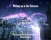 Waking up in the Universe