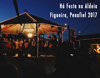 Há Festa na Aldeia - Figueira, Penafiel 2017