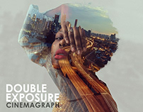 Double Exposure Cinemagraphs