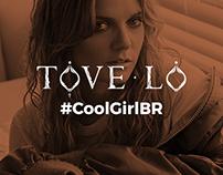 Tove Lo - #CoolGirlBR